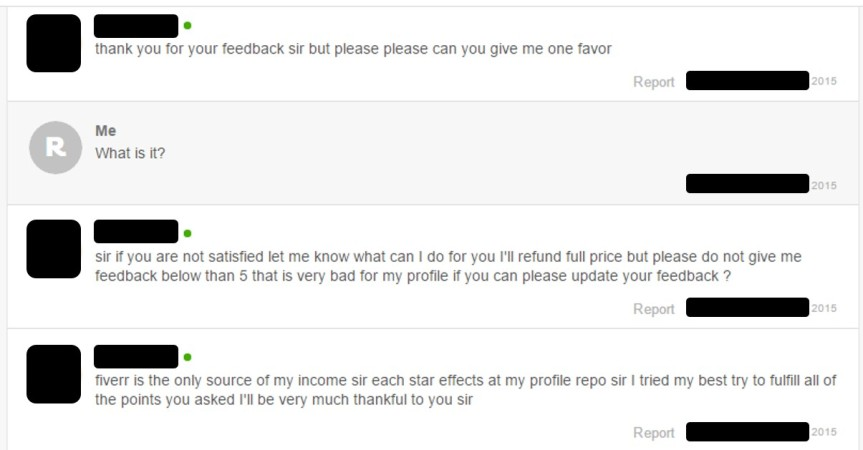 A discussion I had with a Fiverr service provider, who begged me to give her a higher rating