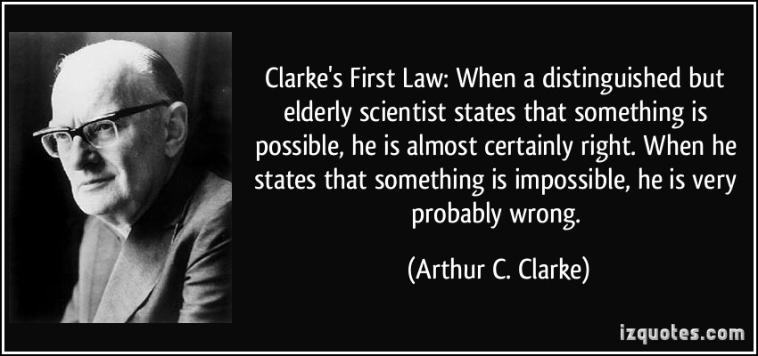 Arthur C. Clarke's First Law. Originally from IZQuotes